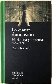 Rudy Rucker: La Cuarta Dimension, Canuto Libros